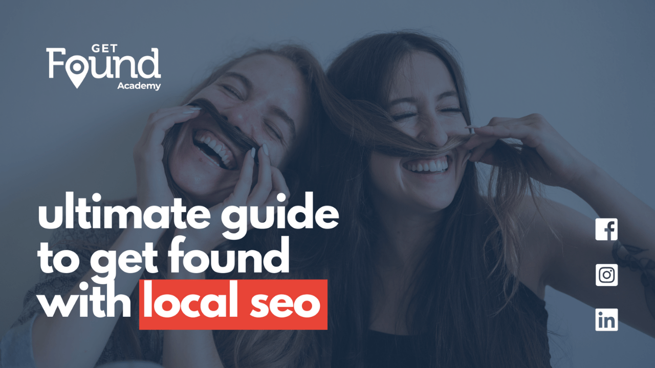 Ep. 80 Your Ultimate Guide to Get Found with Local SEO #GrowLocal